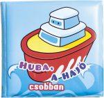 Pancsolókönyv, Huba a hajó csobban